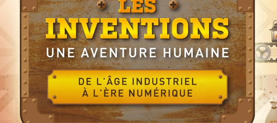 Les inventions : une aventure humaine