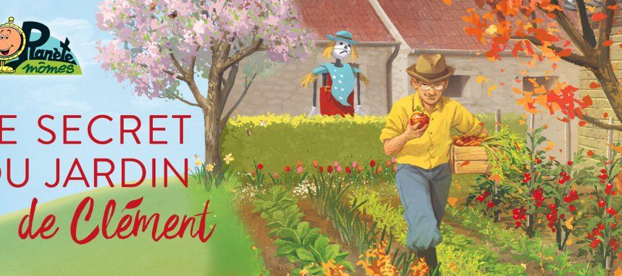 Le secret du jardin de Clément